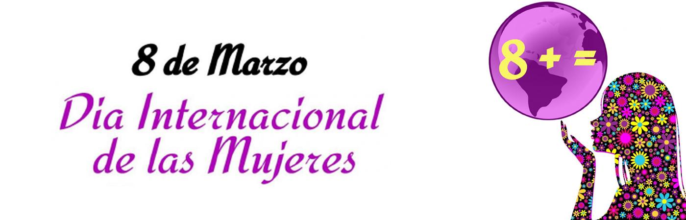 8 de Marzo - Día Internacional de las Mujeres